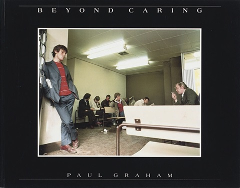 beyond caring bk w32 works folio by paul graham