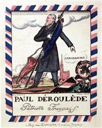 paul déroulède patriote français by guy arnoux