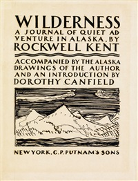 group of 2 trial title-pages and 1 dust jacket design for wilderness: a journal of quiet adventure in alaska by rockwell kent