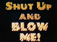 shut up by john waters
