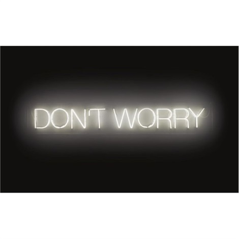 work 220 dont worry by martin creed