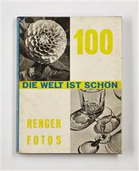 die welt ist schön (the world is beautiful) (bk w/photographs) by albert renger-patzsch