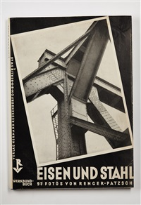 eisen und stahl (iron and steel) (bk w/97 works) by albert renger-patzsch
