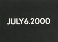 july 6, 2000 by on kawara