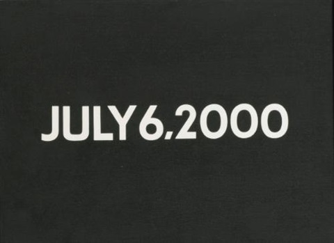 july 6 2000 by on kawara