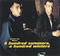 a hundred summers, a hundred winters (bk w/75 works, folio) by bertien van manen