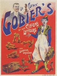 le clown gobier's et ses chiens lutteurs - son dernier dressage by posters: circus