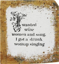 i wanted wine women and song… by banksy