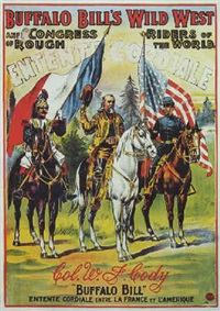 buffalo bill's wild west, col. w.f. cody - entente cordiale entre la france & l'amerique by posters: buffalo bill