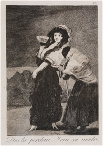dios la perdone y era su madre by francisco de goya