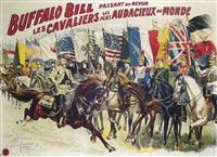 buffalo bill - passant en revue les cavaliers les plus audacieux du monde by posters: buffalo bill
