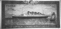 compagnie générale transatlantique french line, france by eugène d' argence