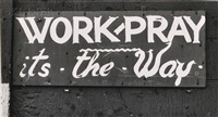 lower manhattan, painted sign (work-pray) and example of sign painting, east side water front, new york city by walker evans