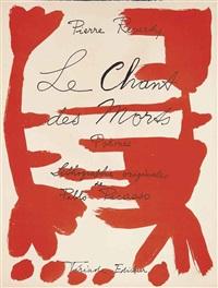 le chant des morts (bk w/125 works) by pablo picasso