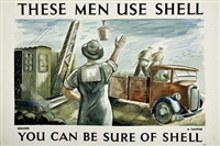 these men use shell - you can be sure of shell by posters: advertising - shell oil
