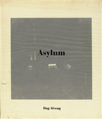 asylum (bk w/26 works, quarto, 1st edition) by dag alveng