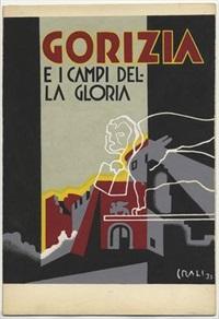 gorizia e i campi della gloria by tullio crali