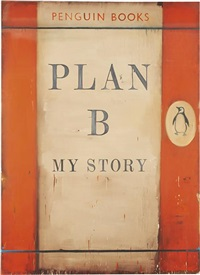 plan b - my story by harland miller