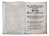 der churfürstlichen sächsischen weitberuffenen residentz- und haupt-vestung dresden beschreib (bk w/ 23 works) by anton weck