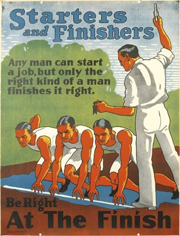 starters and finishers/ be right at the finish by anonymous (20)