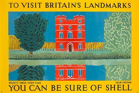 to visit britains landmarks wolseys tower esher place you can be sure of shell poster by colin statham by posters advertising shell oil