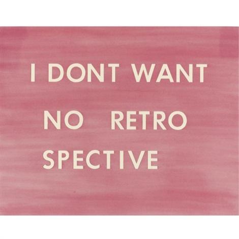 i dont want no retro spective by ed ruscha
