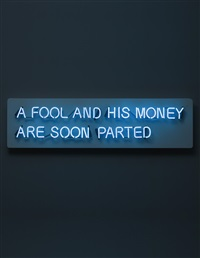 untitled (a fool and his money are soon parted) by jonathan monk