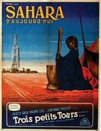 sahara d'aujourd'hui - un film de pierre schwad. mise en scène pierre gout. cocinor présente. trois petits tours... eastmancolor. by guy gérard noel