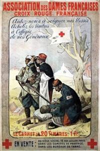 association des dames françaises croix rouge française. aidez nous à soigner nos bléssés, achetez des timbres à l'effigie de nos généraux. by lucien-hector jonas