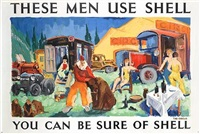 these men use shell, the circus, you can be sure of shell (poster by kavari schwitzer) by posters: advertising - shell oil
