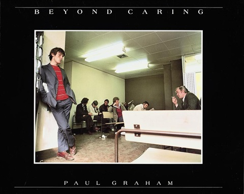 beyond caring book w32 works oblong quarto 1st edition by paul graham