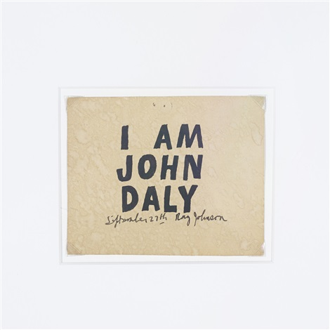 i am john daly by ray johnson