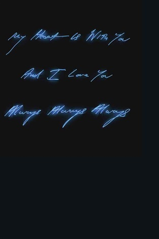 my heart is with you and i love you always always always by tracey emin