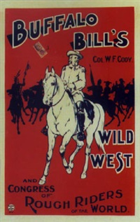 buffalo bill's wild west. colonel w.f. cody by posters: buffalo bill