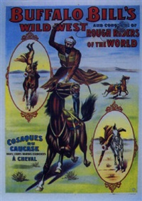 buffalo bill's wild west. cosaques du caucase à cheval by posters: buffalo bill