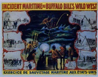 buffalo bill's wild west. incident maritime & exercice de sauvetage aux états-unis by posters: buffalo bill