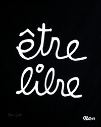 etre libre by ben