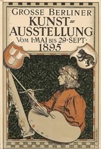 große berliner kunstausstellung, 1. mai bis 29. sept. 1895 (poster) by carl röchling