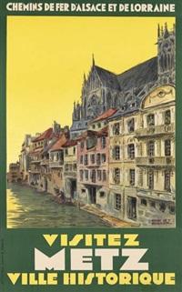 visitez metz/ville historique by henry de renaucourt