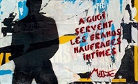 a quoi servent les grands naufrages intimes by miss tic