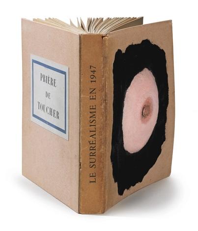 prière de toucher - le surréalisme en 1947 (bk w/24 works) by marcel duchamp