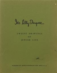 twelve drawings of jewish life by ida libby dengrove