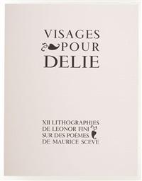 visages pour delie lithographs, (portfolio of 12) by leonor fini