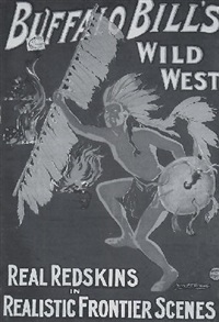 buffalo bill's wild west - real redskins by alick p.f. ritchie