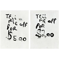 tell me off for $5.00/tell me off for $2.00 (in 2 parts) by nate lowman and dan colen