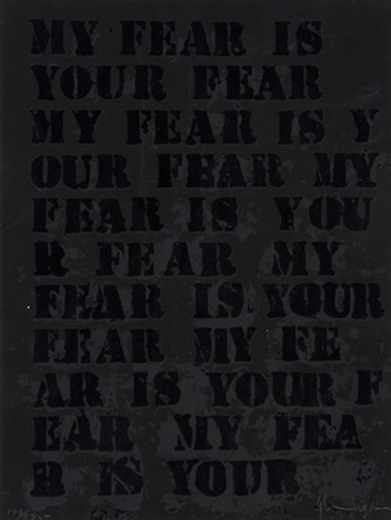 my fear is your fear by glenn ligon
