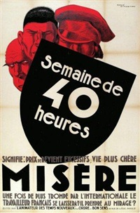 semaine de 40 heures - signifie: prix de revient excessifs, vie plus chère misère - une fois de plus trompé par l'internt le travailleur français se laissera t il prendre au mirage by rené vincent