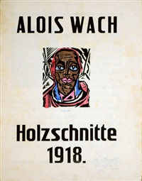 alois wach holzschnitte (booklet w/10 works, incl. 1 w/wc, w/text by rudolf steiner and goethe) by aloys (wachlmayr) wach