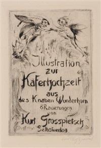 illustration zur käferhochzeit aus des knaben wunderhorn (portfolio of 8 w/title & text) by curt grosspietsch