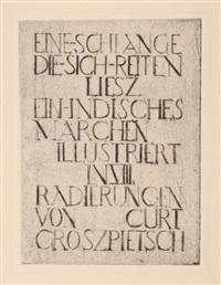 die schlange die sich reiten liesz - ein indisches märchen (portfolio of 8 w/title & text) by curt grosspietsch